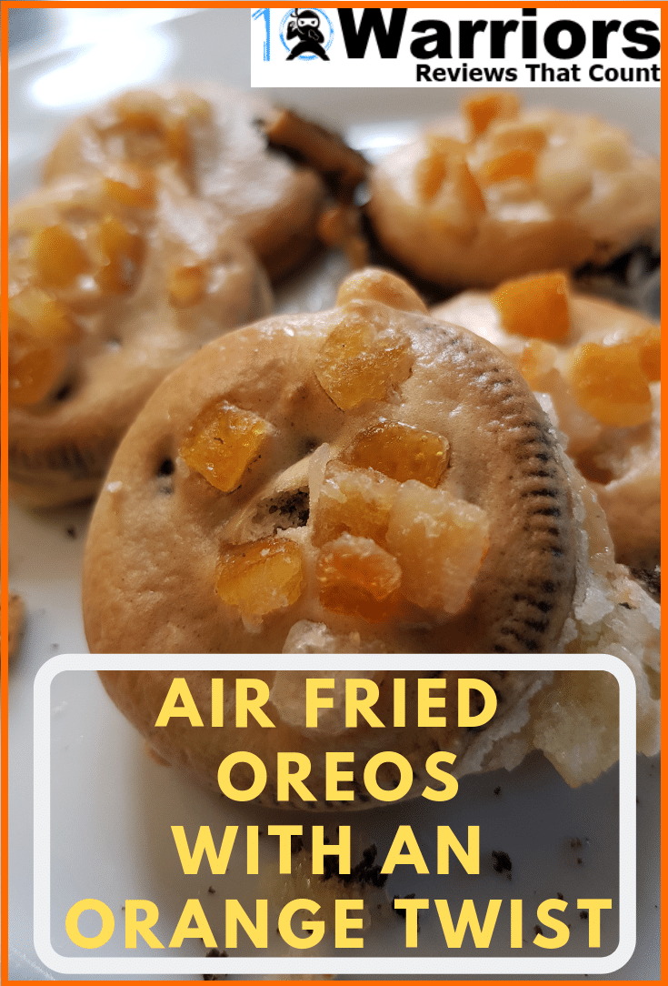 Air Fried Oreos with an orange twist