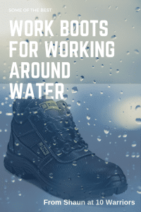 some of the best boots for working in water